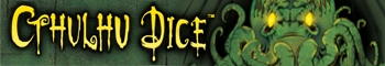 Banner link to Cthulhu Dice static