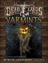 GURPS Deadlands – Varmints