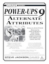 Power-Ups 9: Alternate Attributes